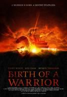 Рождение воина (2012)