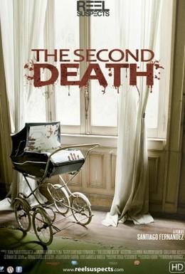 Постер фильма Вторая смерть (2012)