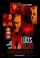 Красные огни (2012)