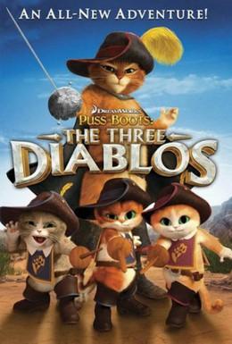 Постер фильма Кот в сапогах: Три Чертенка (2012)