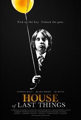 Постер фильма Дом забытых вещей (2013)