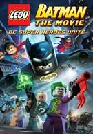 LEGO. Бэтмен: Супер-герои DC объединяются (2013)
