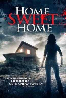 Постер фильма Дом, милый дом (2013)
