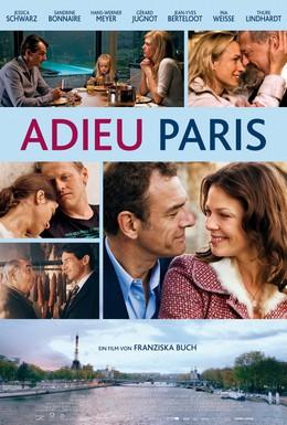 Постер фильма Прощай, Париж (2013)