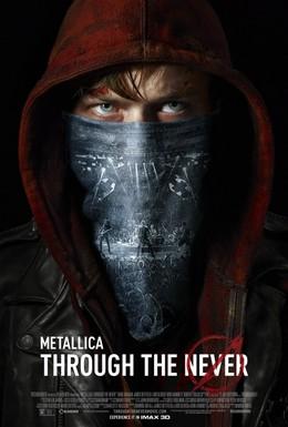 Постер фильма Metallica: Сквозь невозможное (2013)