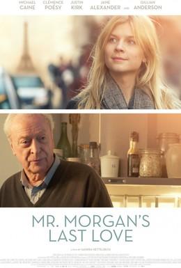 Постер фильма Последняя любовь мистера Моргана (2013)