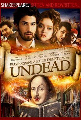 Постер фильма Розенкранц и Гильденштерн воскрешены (2009)
