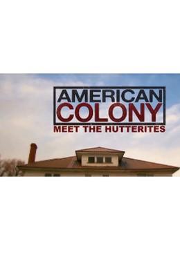 Постер фильма Американская колония: Знакомство с гуттеритами (2012)