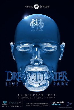 Постер фильма Dream Theater: Live at Luna Park (2013)