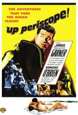 Постер фильма Поднять перископ (1959)