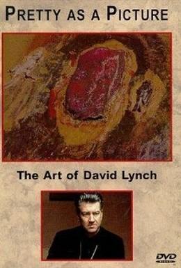 Постер фильма Прелестное как картина: Искусство Дэвида Линча (1997)