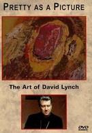 Прелестное как картина: Искусство Дэвида Линча (1997)