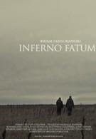 Инферно Фатум (2013)