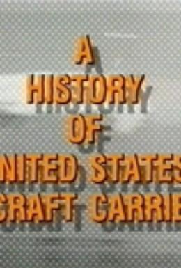 Постер фильма Авианосцы. История американских авианосцев (1990)
