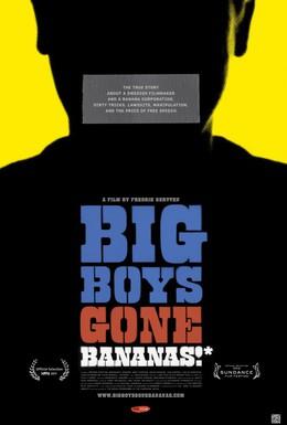 Постер фильма Большие парни теряют Бананы!* (2011)