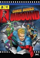 Комиксы – непобеждённые (2008)