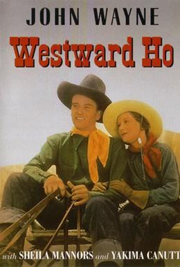 Постер фильма Вперед на запад (1935)
