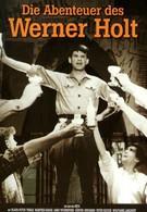 Приключения Вернера Хольта (1965)