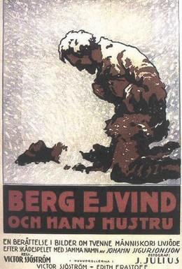 Постер фильма Берг Эйвинд и его жена (1918)