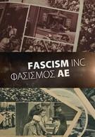 Фашизм Инк (2014)