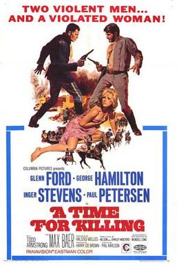 Постер фильма Время убивать (1967)