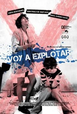 Постер фильма Сейчас взорвусь (2008)