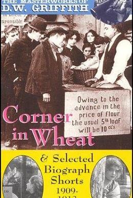 Постер фильма Спекуляция пшеницей (1909)