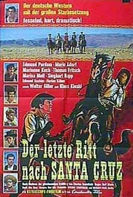 Постер фильма Последняя поездка в Санта Крус (1964)