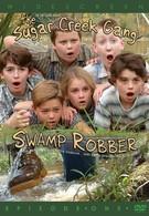 Шугер Крик: Ограбление на болоте (2004)