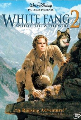 Постер фильма Белый клык 2: Легенда о белом волке (1994)