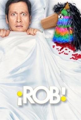 Постер фильма Роб (2012)