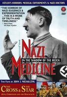 В тени Рейха: Нацистская медицина (1997)