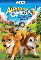 Альфа и Омега 3: Большие Волчьи Игры (2014)
