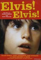 Элвис! Элвис! (1976)
