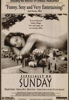 Особенно по воскресеньям (1991)