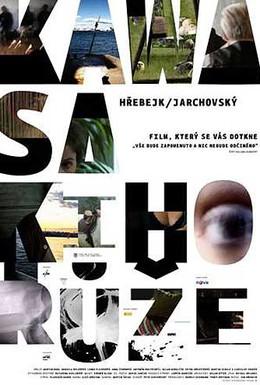 Постер фильма Роза Кавасаки (2009)