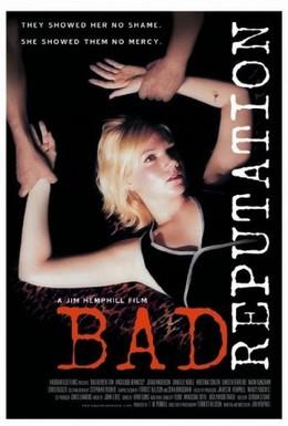 Постер фильма Плохая репутация (2005)