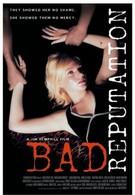 Плохая репутация (2005)