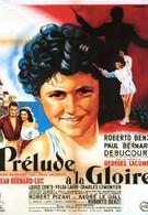 Прелюдия славы (1950)