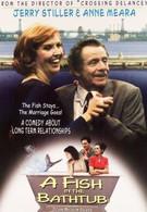 Рыба в ванне (1999)