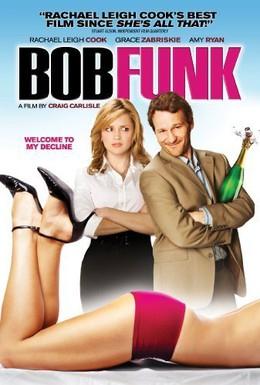 Постер фильма Боб Фанк (2009)
