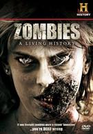 Зомби: Живая история (2011)