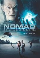 Номад: Начало (2013)