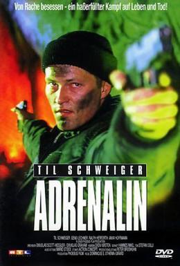 Постер фильма Адреналин (1996)