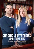 Хроники тайн: в сетях виноградных лоз (2019)