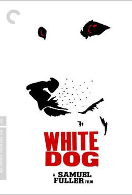 Постер фильма Белая собака (1982)