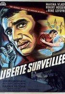 Свобода под надзором (1958)