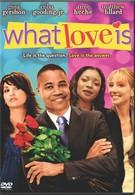 Что такое любовь (2007)