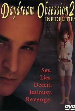 Постер фильма Наваждение среди бела дня 2: Неверность (2004)