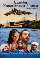 Стамбул под крыльями (1996)